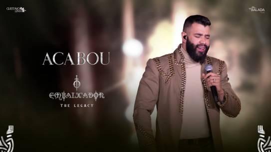 """Gusttavo Lima divulga a música """"Acabou"""", mais um hit do DVD """"O Embaixador The Legacy"""""""